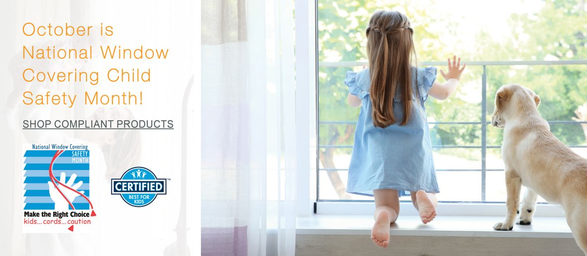October is National Window Covering Child Safety Month - Shop Compliant Products